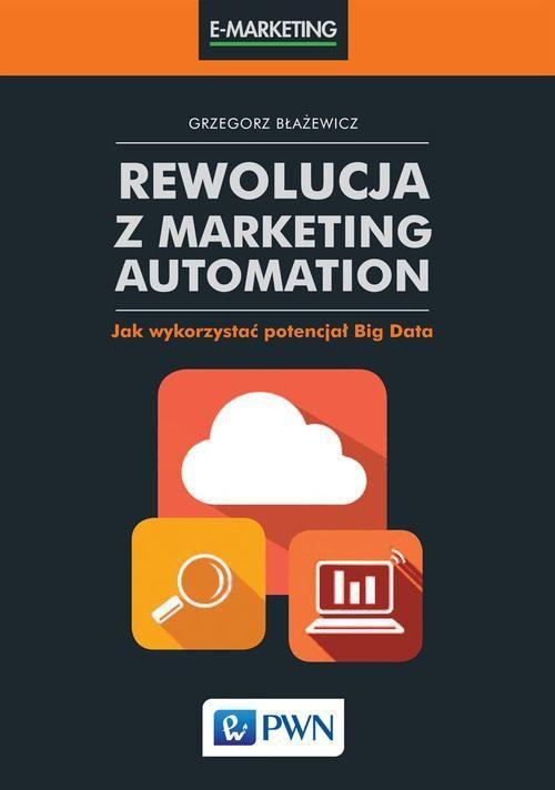 Jak zautomatyzować marketing w Internecie ?